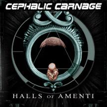 "Cephalic Carnage ""Halls of Amenti"""