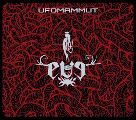 Ufomammut - Eve (l'ho inculata dal sito di Supernaturalcat)